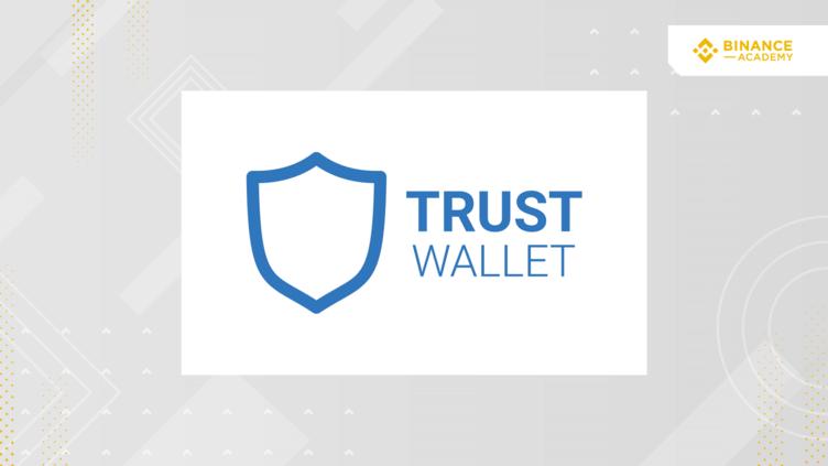¿Qué es Trust Wallet?